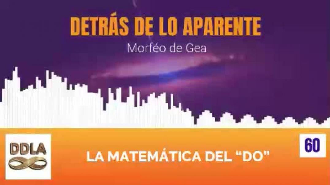 """DDLA 060. LA MATEMATICA DEL """"DO"""""""