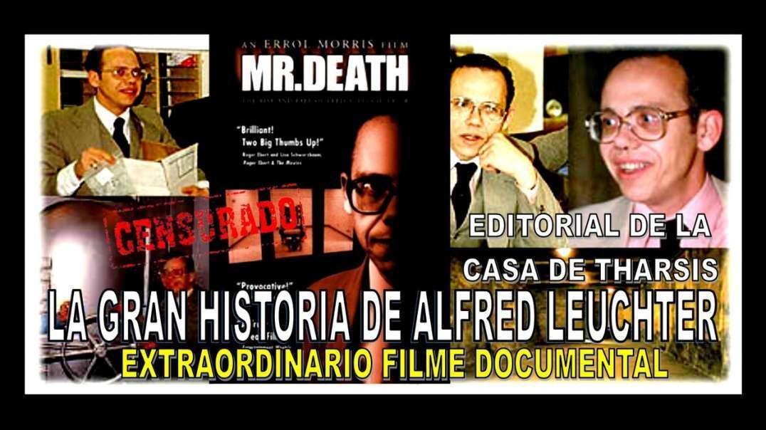 """MR. DEATH"" - FRED LEUCHTER / LA PELÍCULA"