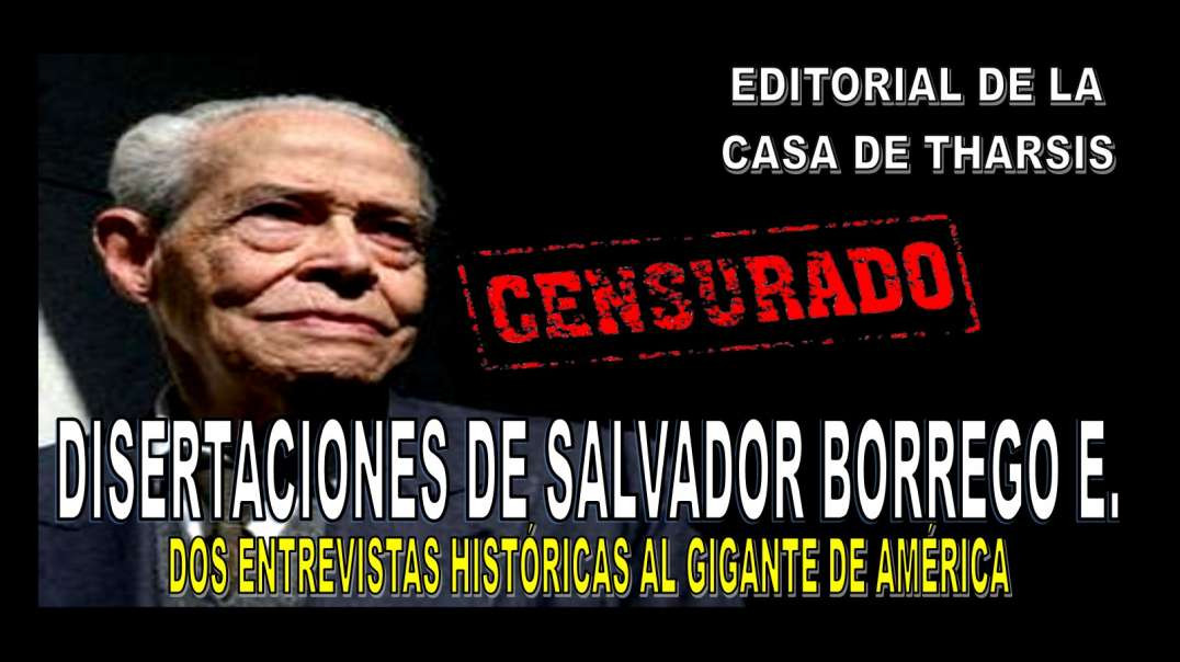 SALVADOR BORREGO E. - PRODIGIO EDITORIAL REVISIONISTA