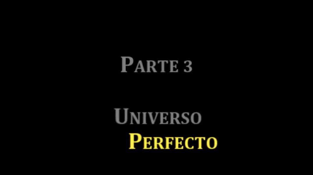 Bienvenido a la Realidad Ep 3 Universo Perfecto