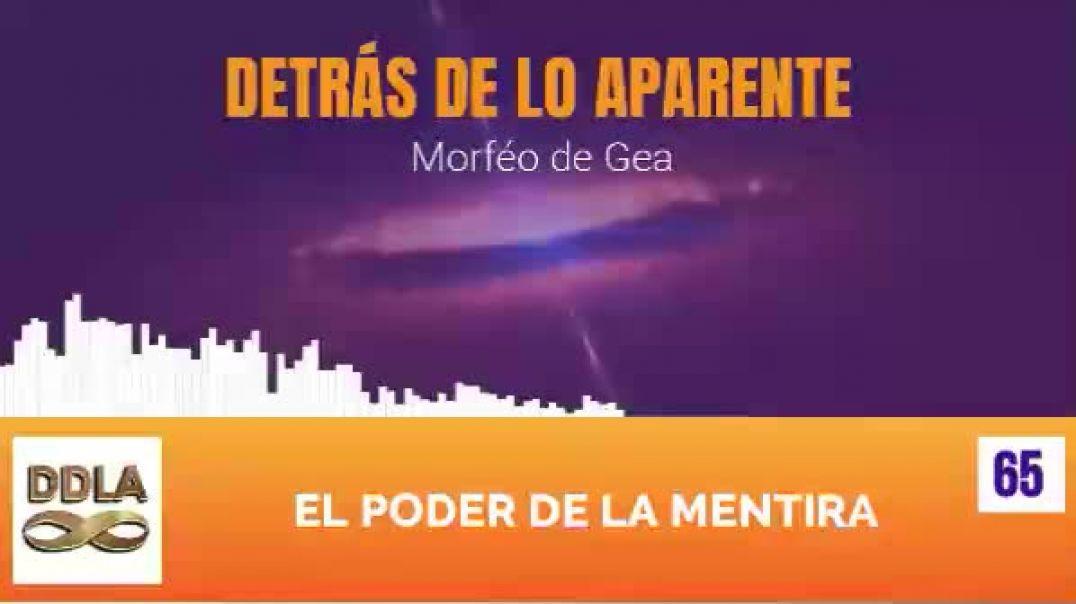 DDLA 065. EL PODER DE LA MENTIRA.
