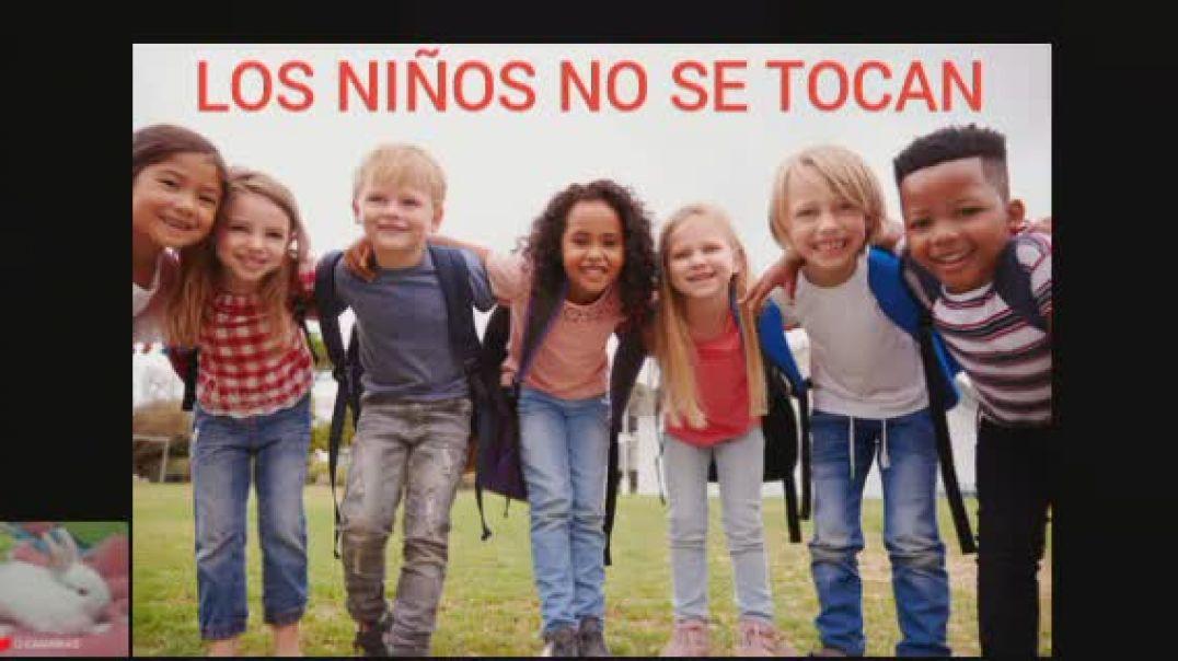LOS NIÑOS NO SE TOCAN