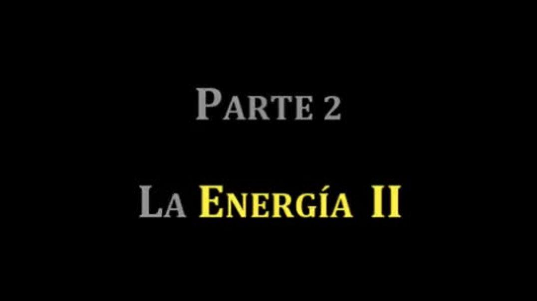 Bienvenido a la Realidad Ep 2 La Energia II