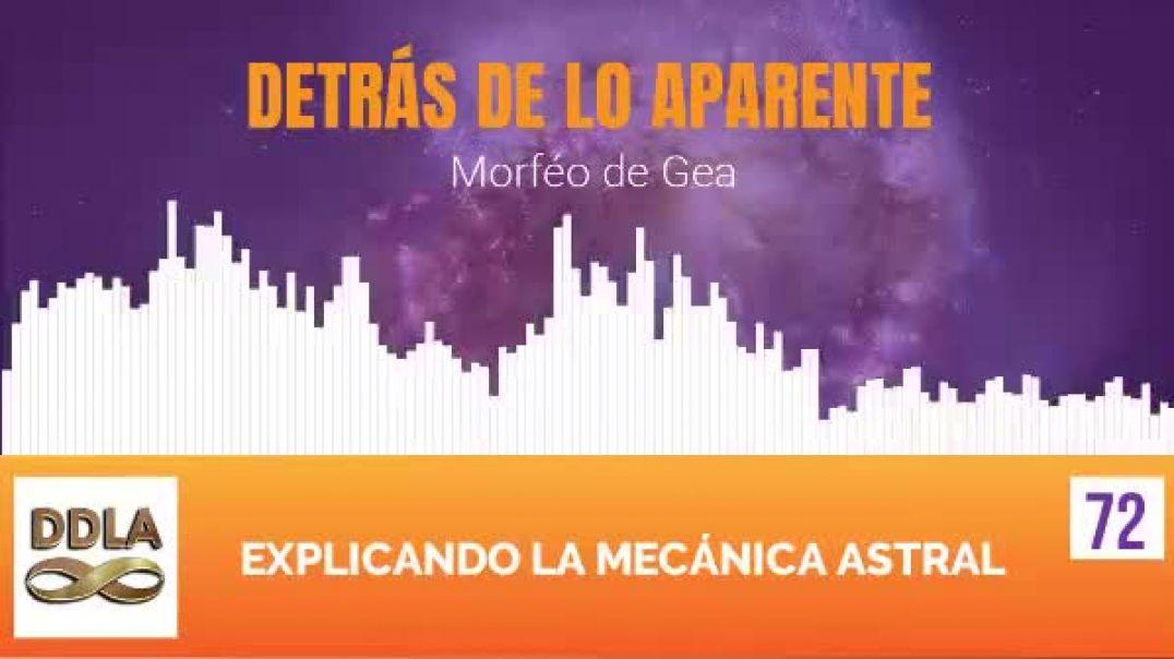 EXPLICANDO LA MECANICA ASTRAL.