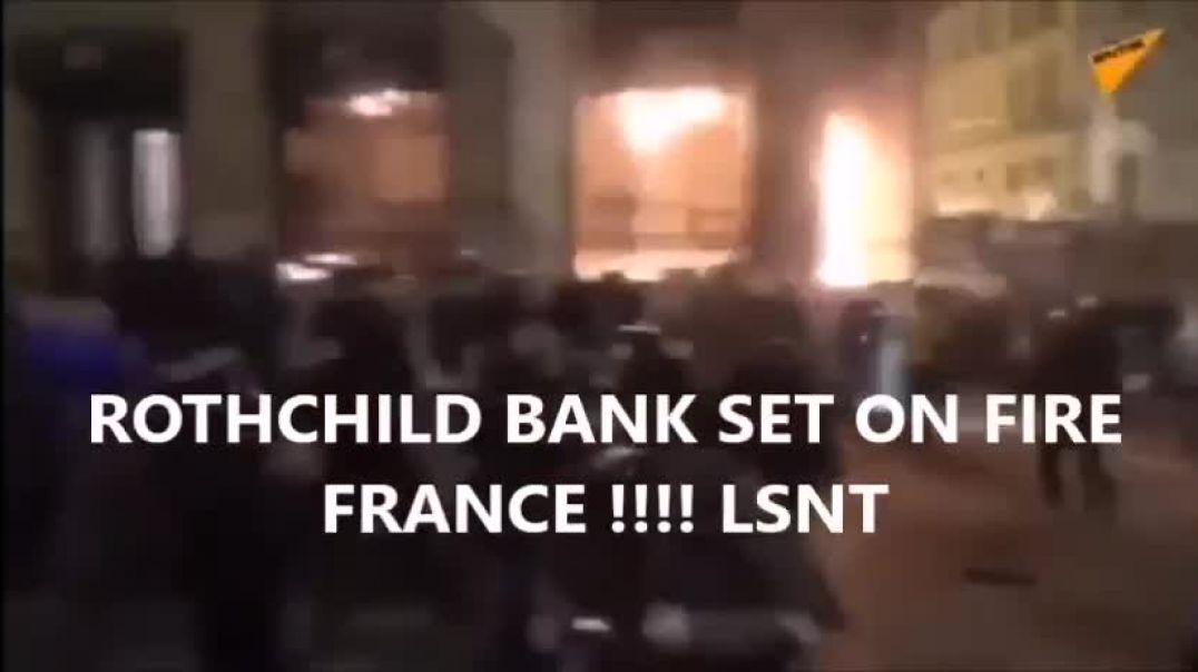 Queman Banco Rothchild en Francia