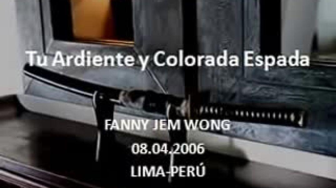 Tu Ardiente y Colorada Espada - Fanny Jem Wong