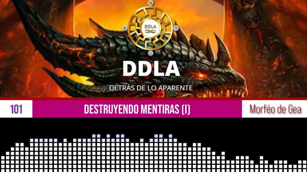 DESTRUYENDO MENTIRAS (I).