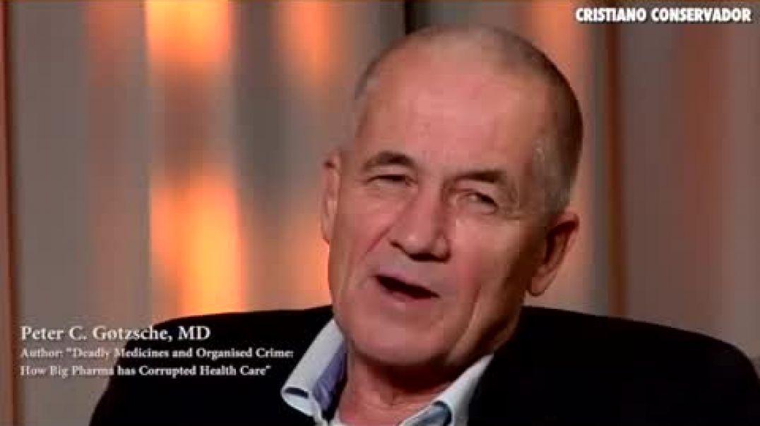 Dr. Peter Gotzsche  Médico y Biólogo habla sobre la corrupción en la medicina.