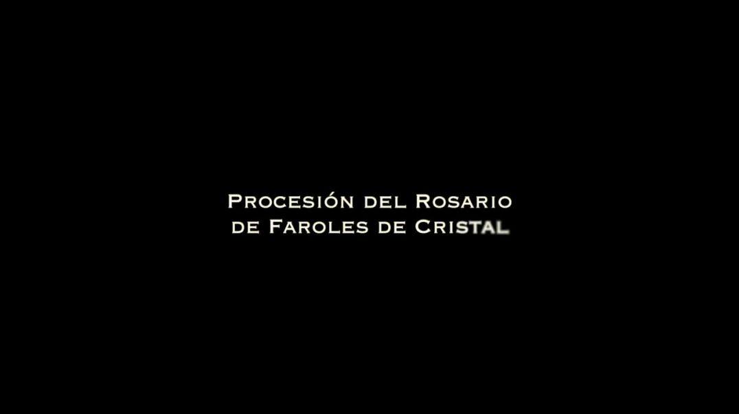 Procesión del Rosario de Faroles de Cristal, en su centenario