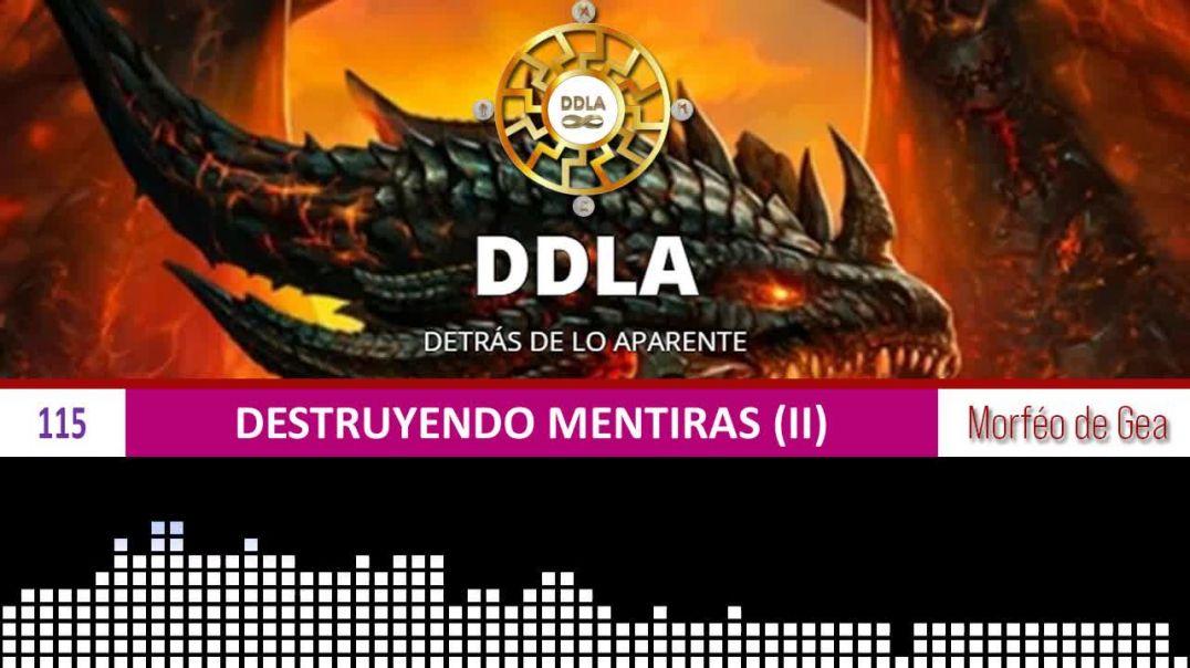 DESTRUYENDO MENTIRAS (II)